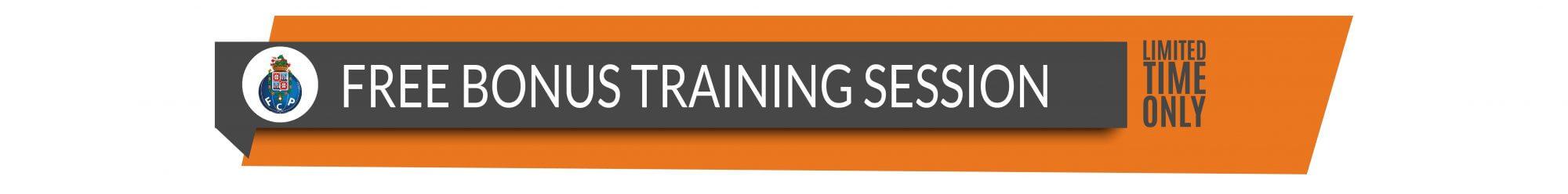 Porto Offer - FREE Bonus Training Session